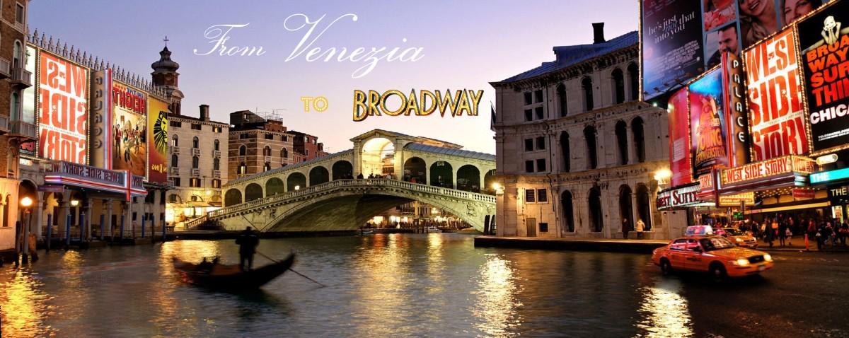 from venezia to broadway 1200